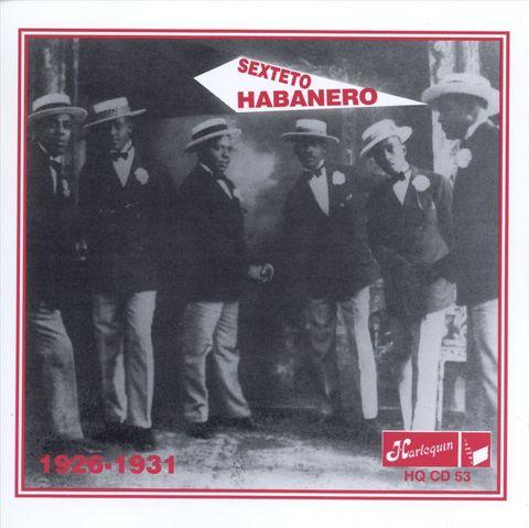 Sexteto Habanero - 1926-1931
