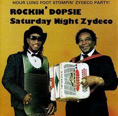 Rockin' Dopsie - Saturday Night Zydeco