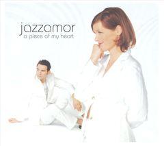 Jazzamor - A Piece of My Heart