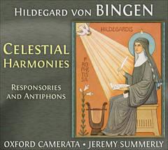Oxford Camerata - Hildegard von Bingen: Celestial Harmonies