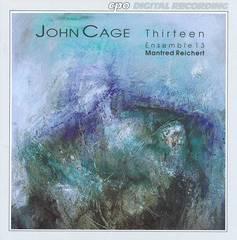 Cage, J. - John Cage: Thirteen