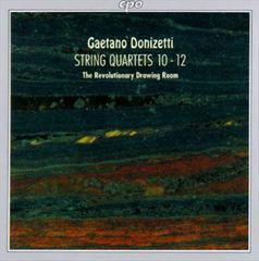 Donizetti, G. - Gaetano Donizetti: String Quartets Nos. 10-12
