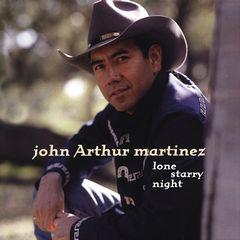 John Arthur Martinez - Lone Starry Night