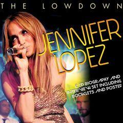 Jennifer Lopez - The Lowdown