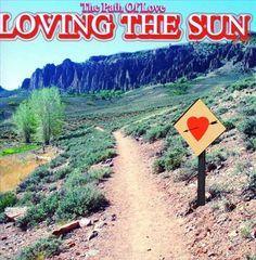 Loving the Sun - The Path of Love