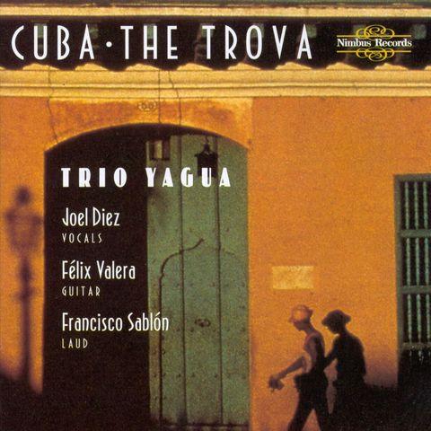 Trio Yagua - Cuba: The Trova
