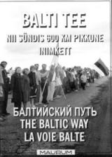 Movie - Balti tee. Baltiketi sünd