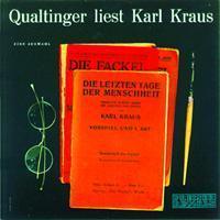 Helmut Qualtinger - Qualtinger Liest Karl Kraus. Die Letztn Tage der Menschheit