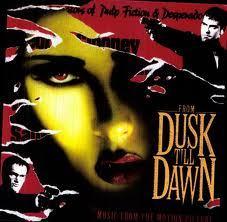 Original Soundtrack - From Dusk Til Dawn [Original Soundtrack]