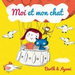 Barth Et Ayumi - Moi Et Mon Chat