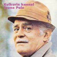 Tauno Palo - Kulkurin Kannel