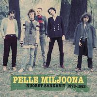 Pelle Miljoona - Nuoret sankarit 1978-1982