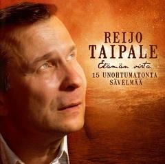 Reijo Taipale - Elämän virta - 15 unohtumatonta sävelmää