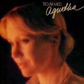 Agnetha Fältskog - 10 År Med Agnetha