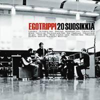 Egotrippi - 20 suosikkia