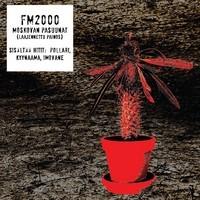 FM2000 - Moskovan Pasuunat (Laajennettu Painos)