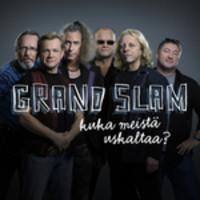 Grand Slam - Kuka meistä uskaltaa?