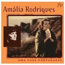 Rodrigues, Amalia - Uma Casa Portuguesa