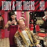 TEDDY & THE TIGERS - MASTER CUTS