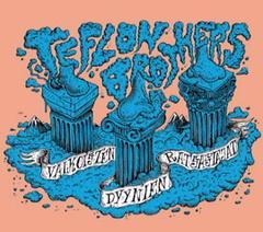 Teflon Brothers - Valkoisten dyynien ratsastajat