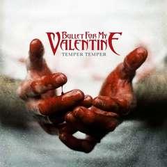 Bullet for My Valentine - Temper Temper Deluxe