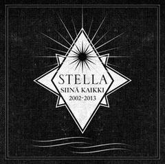 Stella - Siinä kaikki 2002 - 2013