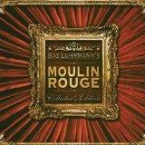 Original Soundtrack - Moulin Rouge [Original Soundtrack]