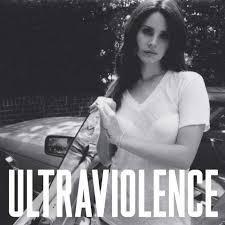 Del Rey, Lana - Ultraviolence