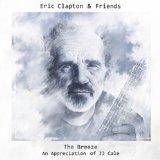 Clapton, Eric & Friends - Breeze  An Appreciation..