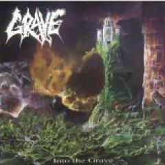 Grave - Into the Grave/Tremendous Pain
