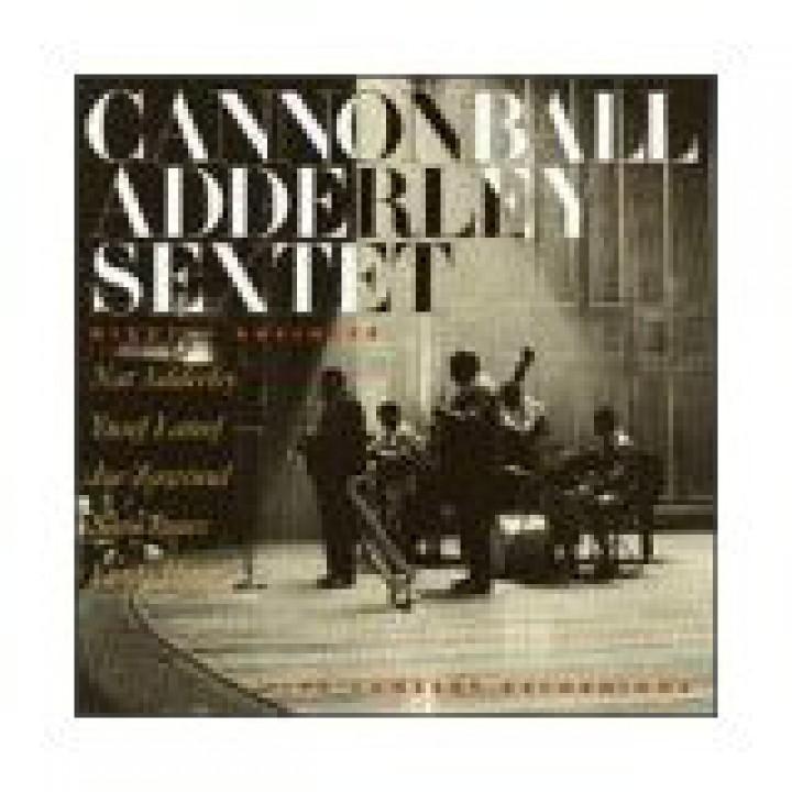 Cannonball Adderley Sextet - Dizzy's Business