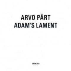 Arvo Pärt - Adam´s Lament