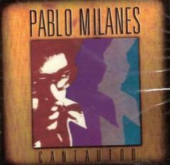Milanes, Pablo - No Me Pidas