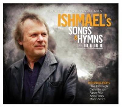 Ishmael - Ishmael's Songs & Hymns