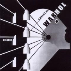 Christ Vs. Warhol - Dissent