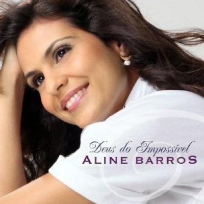 Barros, Aline - Deus Do Impossivel