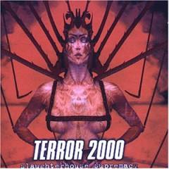 Terror 2000 - Slaugtherhouse Supremacy