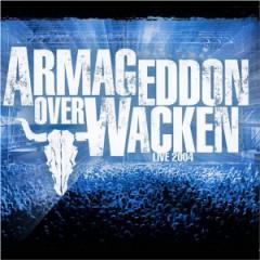 VARIOUS ARTISTS - Armageddon Over Wacken Live 2004