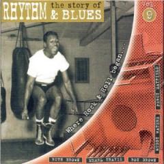 VARIOUS ARTISTS - Story of Rhythm & Blues, Vol. 9