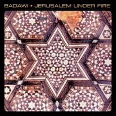 Badawi - Jerusalem Under Fire