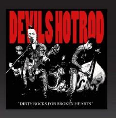 Devil's Hotrod - Dirty Rocks For Broken Hearts