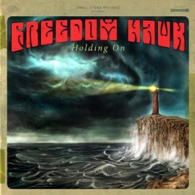 Freedom Hawk - Holding On