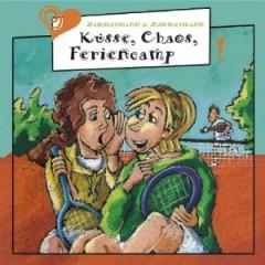 Audiobook - Kusse Chaos Feriencamp
