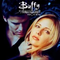 Original TV Soundtrack - Buffy the Vampire Slayer [Original Soundtrack]