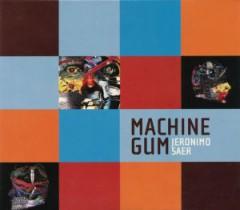 Saer, Jeronimo - Machine Gum