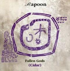 Rapoon - Fallen Gods/Cidar