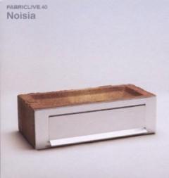 Noisia - Fabric Live 40