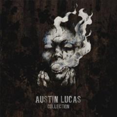 Austin Lucas - Collection