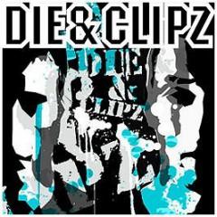Clipz & Die - Good Old Days/Black Doves