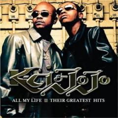 K Ci & Jojo - All My Life: Their Greate